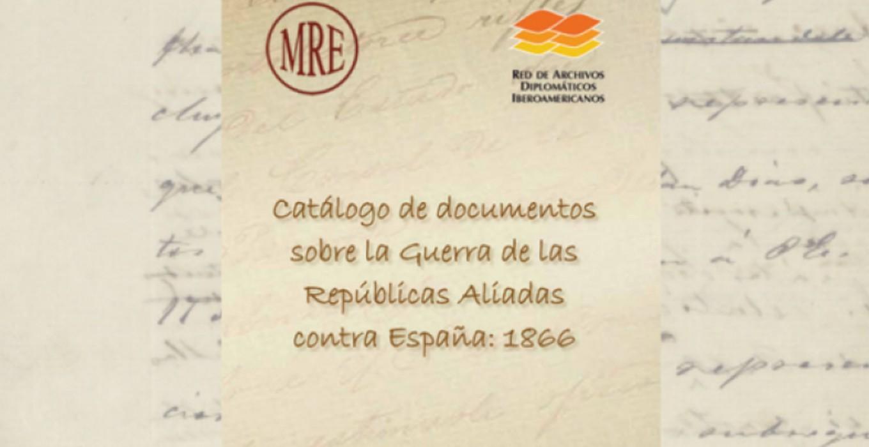 Catálogo de Documentos Repúblicas Aliadas: 1866