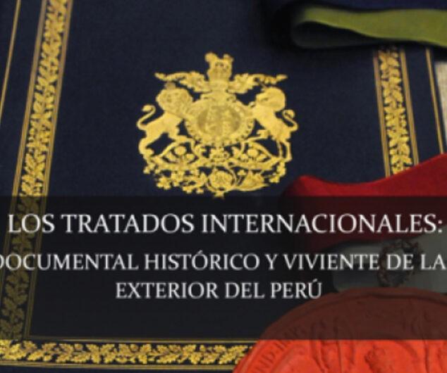 Los Tratados Internacionales: Política Exterior del Perú