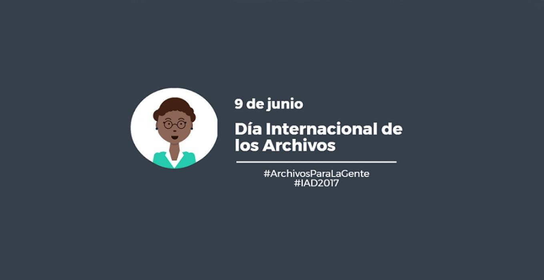 Día Internacional de los Archivos 2017